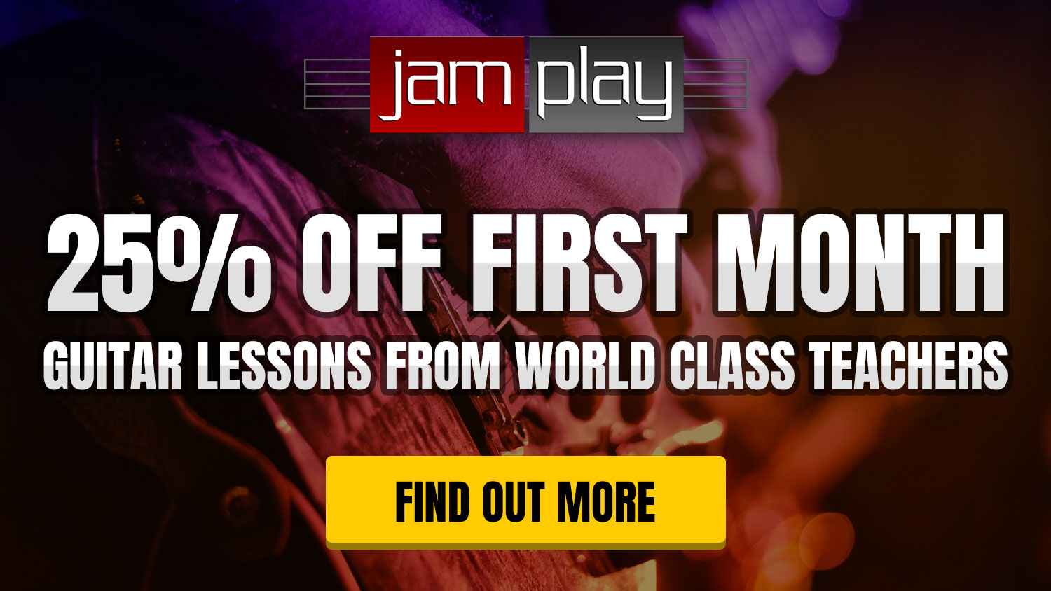 25% OFF first month at JamPlay
